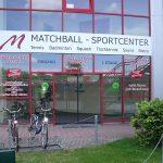 Matchball Sportcenter Leipzig Lützner Straße